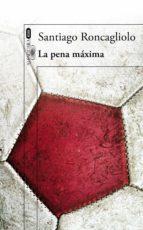 La pena máxima (ebook)