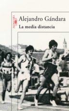 La media distancia (ebook)