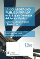 La colaboración público-privada en la Ley de Contratos del Sector Público (ebook)