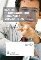 Manual de Comunicación Persuasiva para Juristas (ebook)