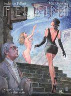 Fellini. Viaggio a Tulum e altre storie (9L) (ebook)