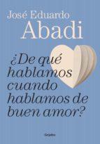 ¿De qué hablamos cuando hablamos de buen amor? (ebook)