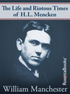 The Life and Riotous Times of H.L. Mencken (ebook)