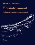 Ô Saint-Laurent (ebook)