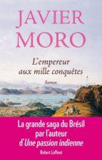 L'Empereur aux mille conquêtes (ebook)