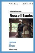 Conversation avec Russell Banks (ebook)