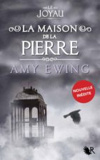 Le Joyau - La Maison de la Pierre (ebook)