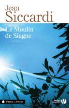 Le Moulin de Siagne (ebook)