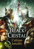 Black Cristal tome 3 (ebook)