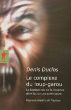 Le complexe du loup-garou (ebook)