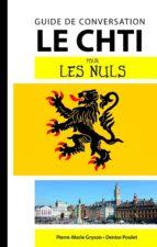 Le Chti - Guide de conversation pour les Nuls, 2e (ebook)