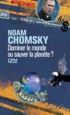 Dominer le monde ou sauver la planète (ebook)