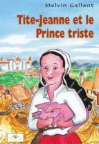 Tite-Jeanne et le Prince triste (ebook)