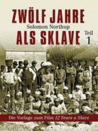 Zwölf Jahre als Sklave (ebook)
