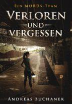 Ein MORDs-Team - Band 14: Verloren und Vergessen (All-Age Krimi) (ebook)