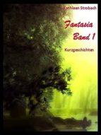 Fantasia - Band 1 (ebook)