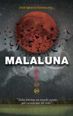 Malaluna (Trilogía del Malamor 0) (ebook)
