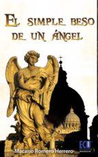 El simple beso de un ángel (ebook)