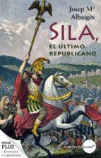 Sila, el último republicano (ebook)