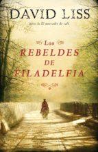 Los rebeldes de Filadelfia (ebook)