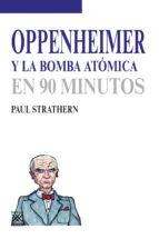 Oppenheimer y la bomba atómica (ebook)
