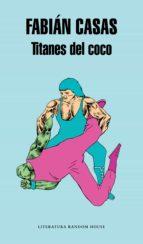 Titanes del coco (ebook)