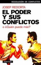 El poder y sus conflictos (ebook)