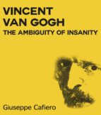 Vincent Van Gogh, the Ambiguity of Insanity (ebook)