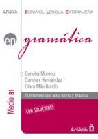 Gramática. Nivel  medio  B1 (ebook)