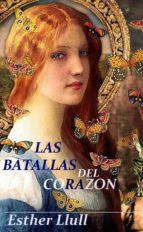 LAS BATALLAS DEL CORAZÓN (ebook)
