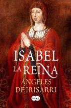 Isabel, la Reina (ebook)