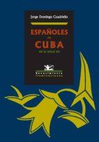 Españoles en Cuba en el siglo XX (ebook)