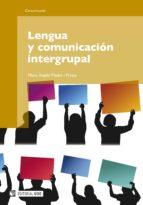 Lengua y comunicación intergrupal (ebook)