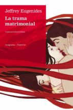 La trama matrimonial (ebook)