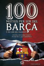 100 motius per ser del Barça (ebook)