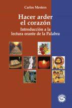 Hacer arder el corazón (ebook)