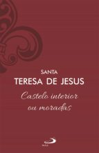 Castelo interior ou moradas (ebook)
