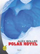 Polar Hotel (ebook)