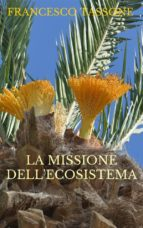 La missione dell'ecosistema (ebook)