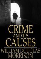 Crime and Its Causes (ebook)