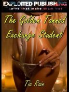 The Golden Tanned Exchange Student (ebook)