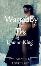 Wanted By The Demon King (ebook)