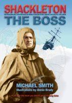 Shackleton: The Boss (ebook)