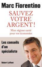 Sauvez votre argent ! (ebook)