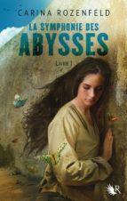 La Symphonie des abysses - Livre 1 (ebook)