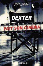 Dexter fait son cinéma (ebook)