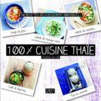100 % cuisine thaïe (ebook)