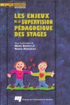 Les enjeux de la supervision pédagogique des stages (ebook)