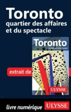 Toronto - quartier des affaires et du spectacle (ebook)