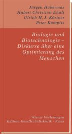 Biologie und Biotechnologie - Diskurse über eine Optimierung des Menschen (ebook)